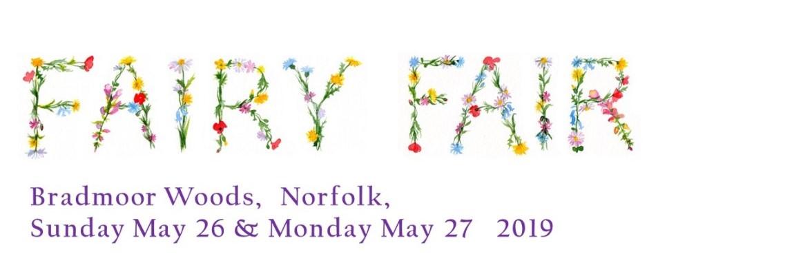 2019 Fairy Fair May 26th and May 27th